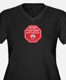 Stop Texting While Driving Plus Size T-Shirt