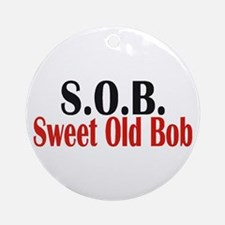 Sweet Old Bob - SOB Ornament (Round)