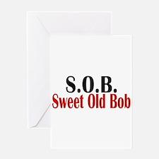 Sweet Old Bob - SOB Greeting Cards