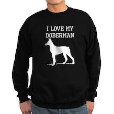 I Love My Doberman Sweatshirt