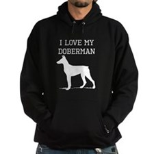 I Love My Doberman Hoodie