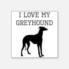 I Love My Greyhound Sticker
