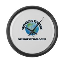 World's Sexiest Neuropsychologist Large Wall Clock