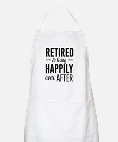 Retired happily ever after Apron