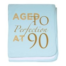 90th Birthday Aged To Perfection baby blanket