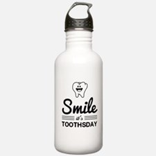 Smile it's toothsday Water Bottle