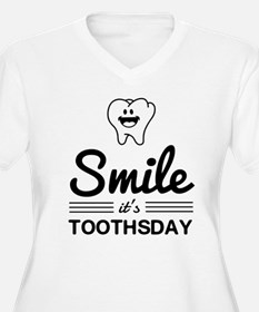Smile it's toothsday Plus Size T-Shirt