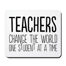 Teachers change the world Mousepad