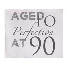 90th Birthday Aged To Perfection Throw Blanket