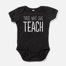 Those who care teach Baby Bodysuit