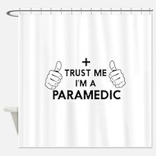 Trust me i'm a paramedic Shower Curtain