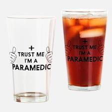 Trust me i'm a paramedic Drinking Glass