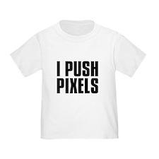 I Push Pixels Graphic Tshirt T-Shirt