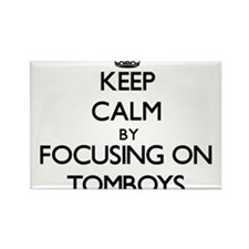 Keep Calm by focusing on Tomboys Magnets