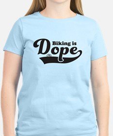 Biking is dope T-Shirt