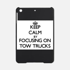 Keep Calm by focusing on Tow Trucks iPad Mini Case