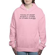 Young At Heart Humor Say Women's Hooded Sweatshirt