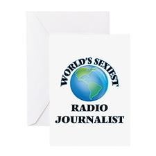 World's Sexiest Radio Journalist Greeting Cards
