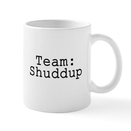 Team Shuddup Mug