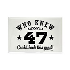 Funny 47th Birthday Rectangle Magnet