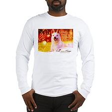 Cute Dogs deserve better Long Sleeve T-Shirt