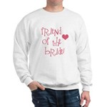 Friend of the Bride Sweatshirt