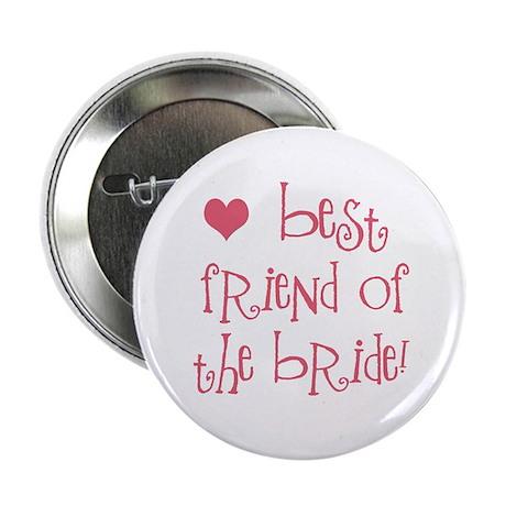 Best Friend of the Bride Button