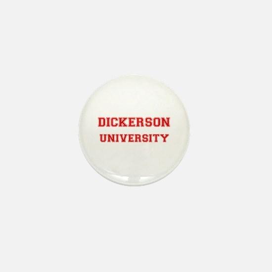 DICKERSON UNIVERSITY Mini Button