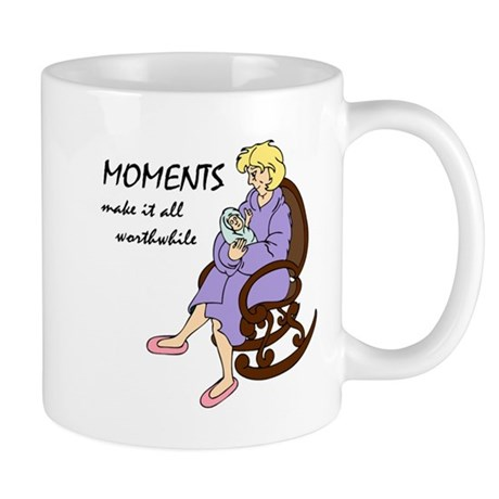 Moments Make it All Worthwhile Mug
