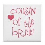 Cousin of the Bride Tile Coaster