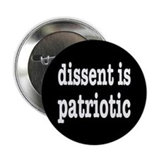 "Dissent Is Patriotic 2.25"" Button (100 pack)"