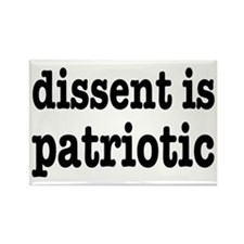 Dissent Is Patriotic Rectangle Magnet