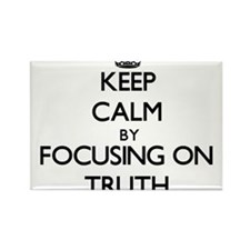 Keep Calm by focusing on Truth Magnets