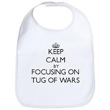 Keep Calm by focusing on Tug Of Wars Bib