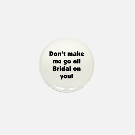 Bridal on you Mini Button