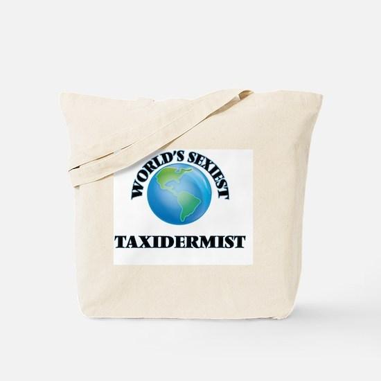 World's Sexiest Taxidermist Tote Bag