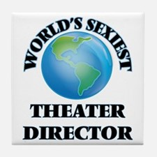 World's Sexiest Theater Director Tile Coaster