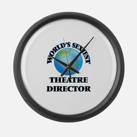 World's Sexiest Theatre Director Large Wall Clock