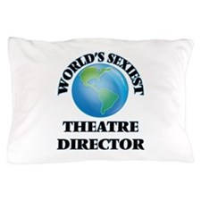 World's Sexiest Theatre Director Pillow Case