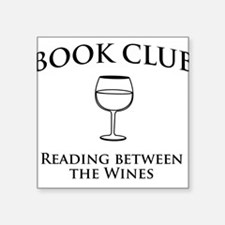 Book Club Reading Between The Wines. Sticker