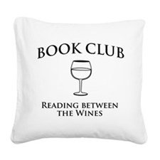 Book Club Reading Between The Wines. Square Canvas