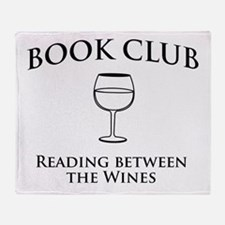 Book Club Reading Between The Wines. Throw Blanket