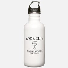 Book Club Reading Between The Wines. Water Bottle