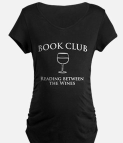 Book Club Reading Between The Wines. Maternity T-S