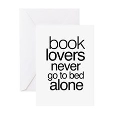 Book lovers never go to bed alone Greeting Cards