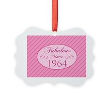 Fabulos Since 1964 Ornament