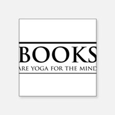 Books are yoga for the mind Sticker