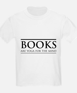 Books are yoga for the mind T-Shirt