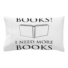 Books! I need more books. Pillow Case