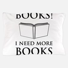 Books! I need more books. Pillow Case